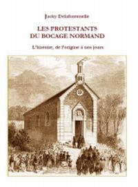 Les protestants du Bocage Normand