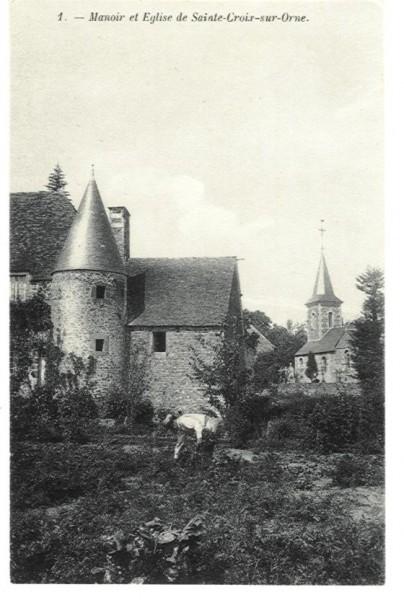 Ste Croix sur Orne - Le Manoir et l'Eglise
